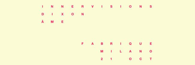 innervisions showcase @ fabrique milano