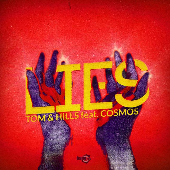 Tom & Hills - Lies