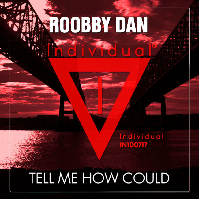 Cover-Roobby-Dan-Tell-Me-How-Could-900