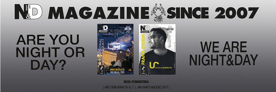 Ibiza Night & Day Magazine, may 2017 issue on line