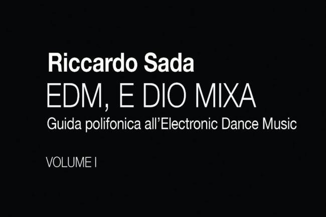EDM, E Dio Mixa.