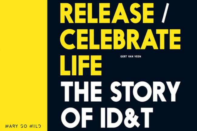 release celebrate lie ID&T