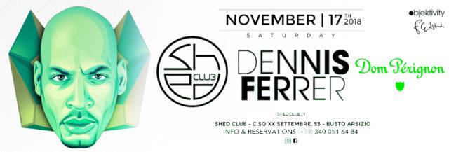 dennis ferrer @ shed club 17.11.18