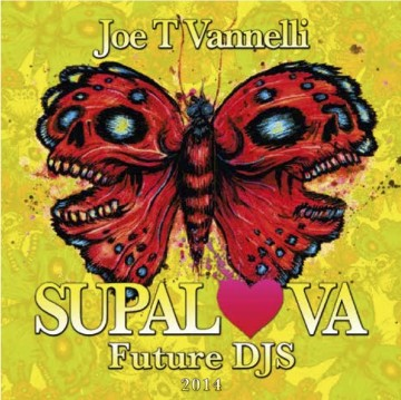 joe t vannelli supalova club compilation future djs